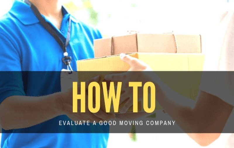 How To Evaluate Moving Companies